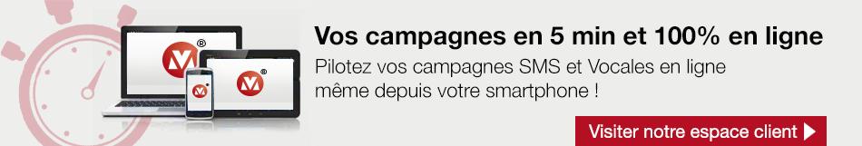 Campagnes vocales et SMS 100% en ligne